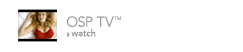 Watch OSP TV