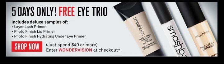 5 Days Only! Free Eye Trio
