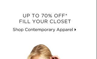 Up To 70% Off*: Fill Your Closet