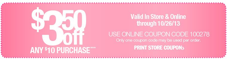 $3.50 off $10 Purchase. Print Store Coupon.