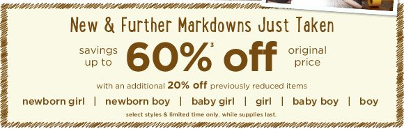 New & Further Markdowns Just Taken. Savings up to 60% off(3) original price with an additional 20% off previously reduced items. Select styles and limited only. While supplies last.