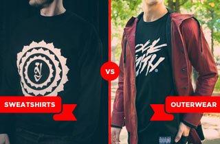 Sweatshirts VS. Outerwear