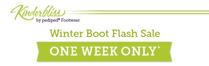 Kinderbliss by pediped Footwear. Winter boot flash sale: One week only*
