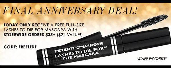 FREE LASHES TO DIE FOR today only!