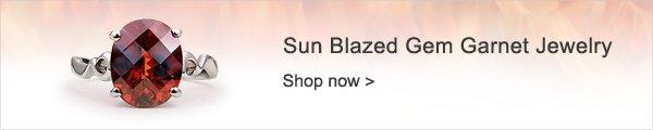 Sun Blazed Gem Garnet Jewelry