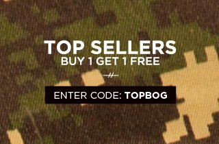 Click to buy Top Sellers - they're buy 1, get 1 free with code TOPBOG