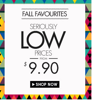 Fall faves from $9.90
