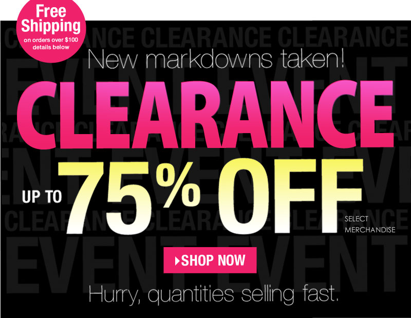 Open. Click. SAVE.  Up to 75% off clearance, today only! SHOP NOW!