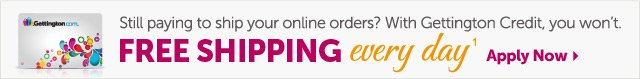 Still paying to ship your online orders? With Gettington Credit, you won't. Free Shipping every day1 - Apply Now