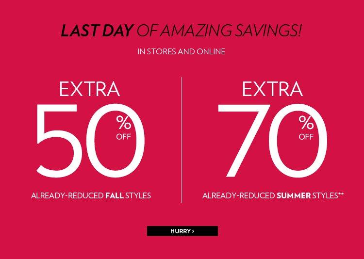 Extra 50% off already-reduced fall styles Extra 70% off already-reduced summer styles**