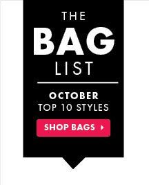 The Bag List - October Top 10 Styles - Shop Bags