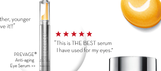 """This is THE BEST serum I have used for my eyes."" PREVAGE® Anti-aging Eye Serum."