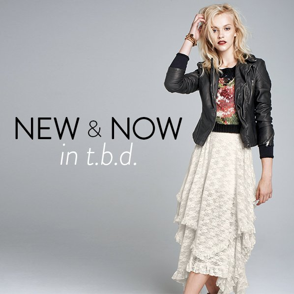 NEW & NOW in t.b.d.