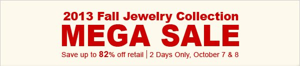 2013 Fall Jewelry Collection MEGA SALE