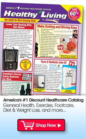 New Catalogs! New Products! Shop Healthy Living Now >