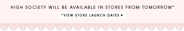 VIEW STORE LAUNCH DATES