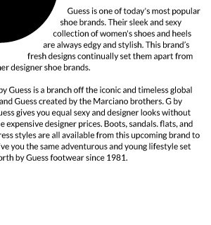 Guess is one of today's most popular shoe brands