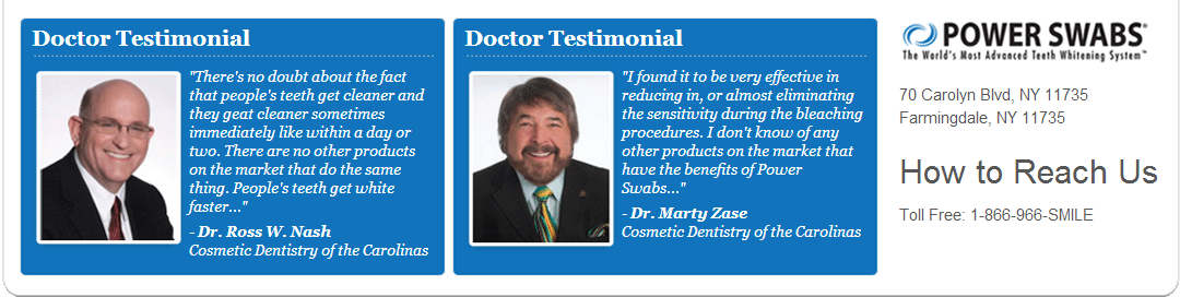 Power Swabs has been reviewed by Doctors like Dr. Ross W. Nash and Dr. Marty Zase.