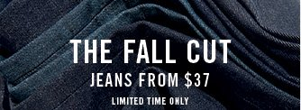The fall cut jeans from $37 limited time only