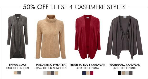 Download Images:  50% off these cashmere styles