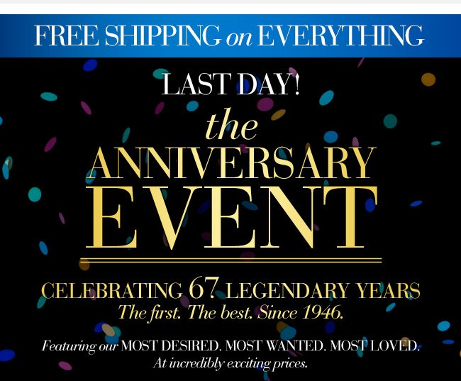 Last day! Amazing Anniversary Event deals + free shipping. $24 bras. $49 Dream Corset. Savings on sexy lingerie. Ends tonight.