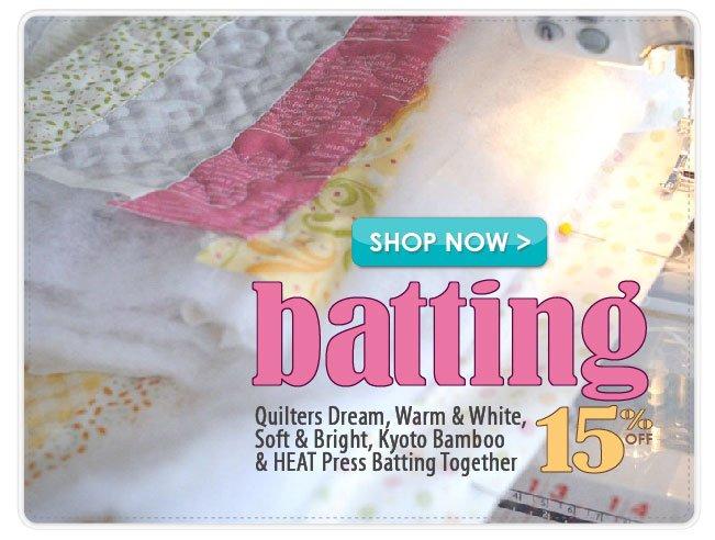 15% off Quilt Batting