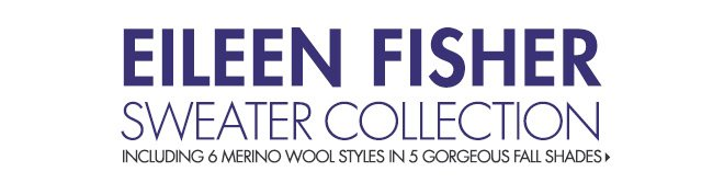 Eileen Fisher Fall Sweater  Collection