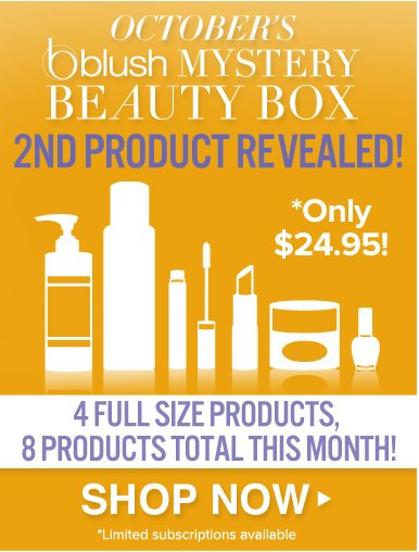 blush Mystery Beauty Box 2nd product revealed! 4 Full Size Products, 8 products total this month! Only $24.95 Shop Now>>   Limited subscriptions available.