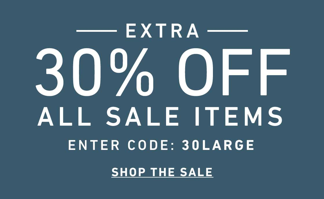 Extra 30% Off Sale. Enter Code: 30LARGE