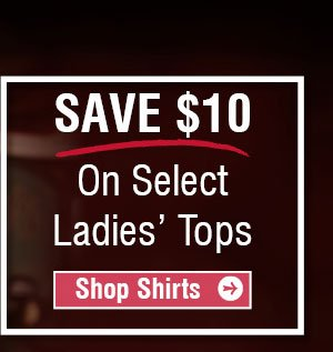 Save $10 On Select Ladies Top - Shop Shirts