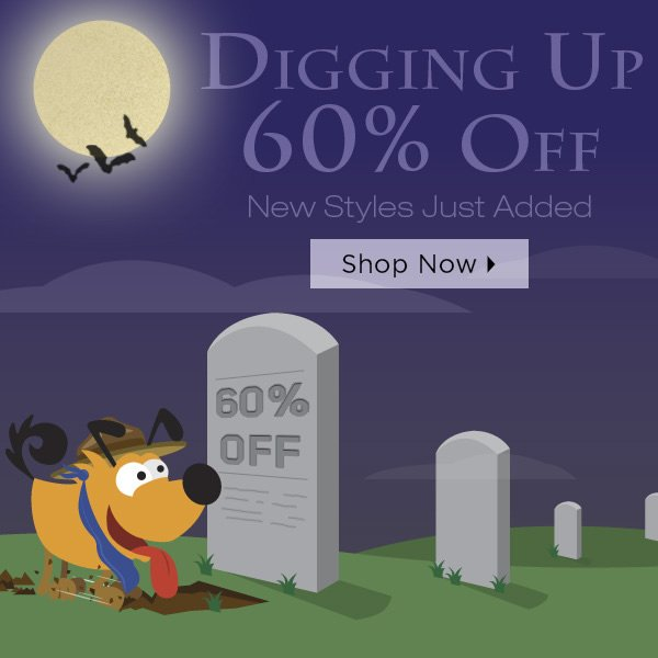 Digging Up 60% Off New Styles - Shop Now
