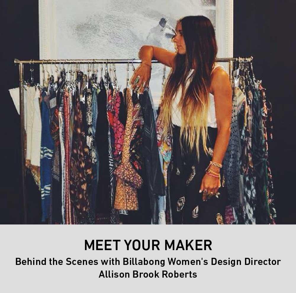 Meet Your Maker: Billabong Women's Design Director Allison Brook Roberts