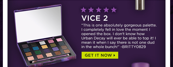 Vice 2 - Get It Now >