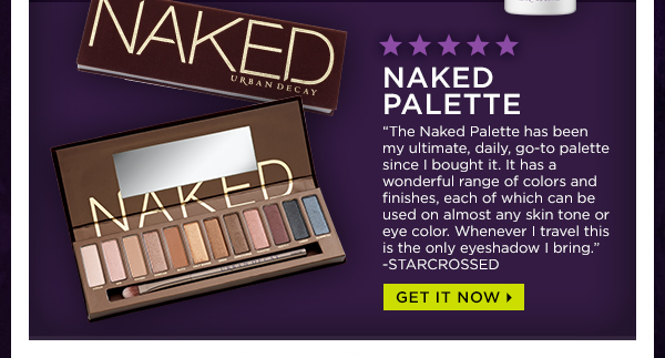 Naked Palette - Get It Now >