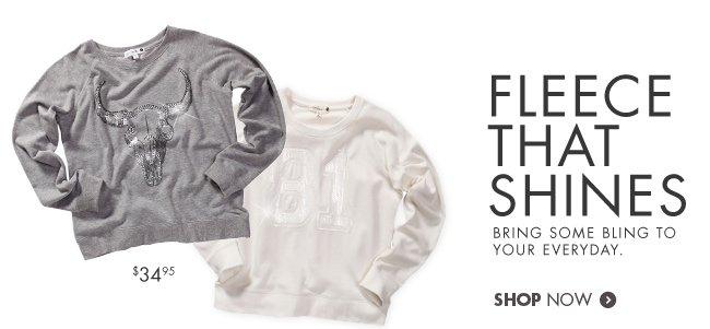 It's Here - Fleece that shines