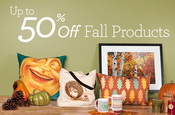 Up to 50% off Fall Products