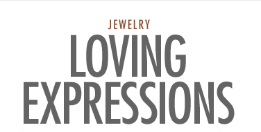 Jewelry - Loving Exrpessions