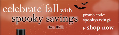 celebrate fall with spooky savings thru 10/11 promo code: spookysavings
