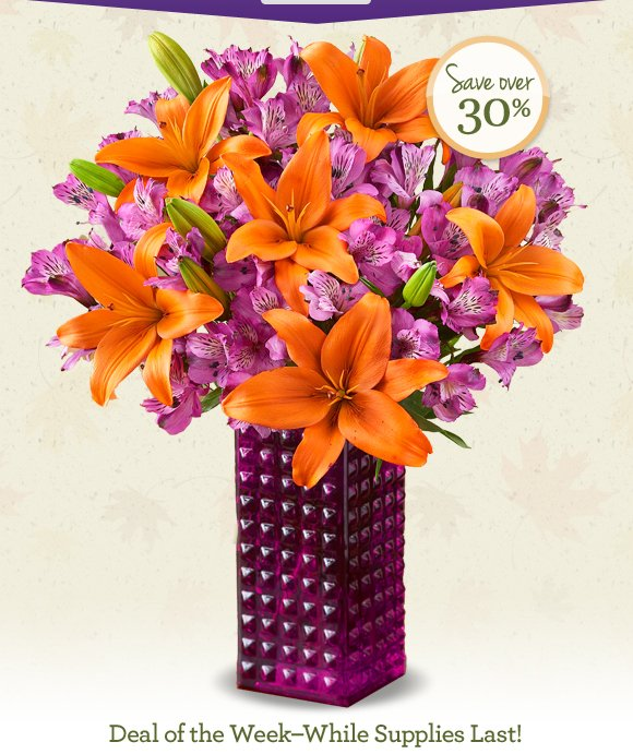 Deal of the Week - While Supplies Last!  Cheer up. You're the one. Happy Tuesday. It's no surprise, our beautiful red roses & orange lilies help you deliver smiles for any reason at all.  Shop Now