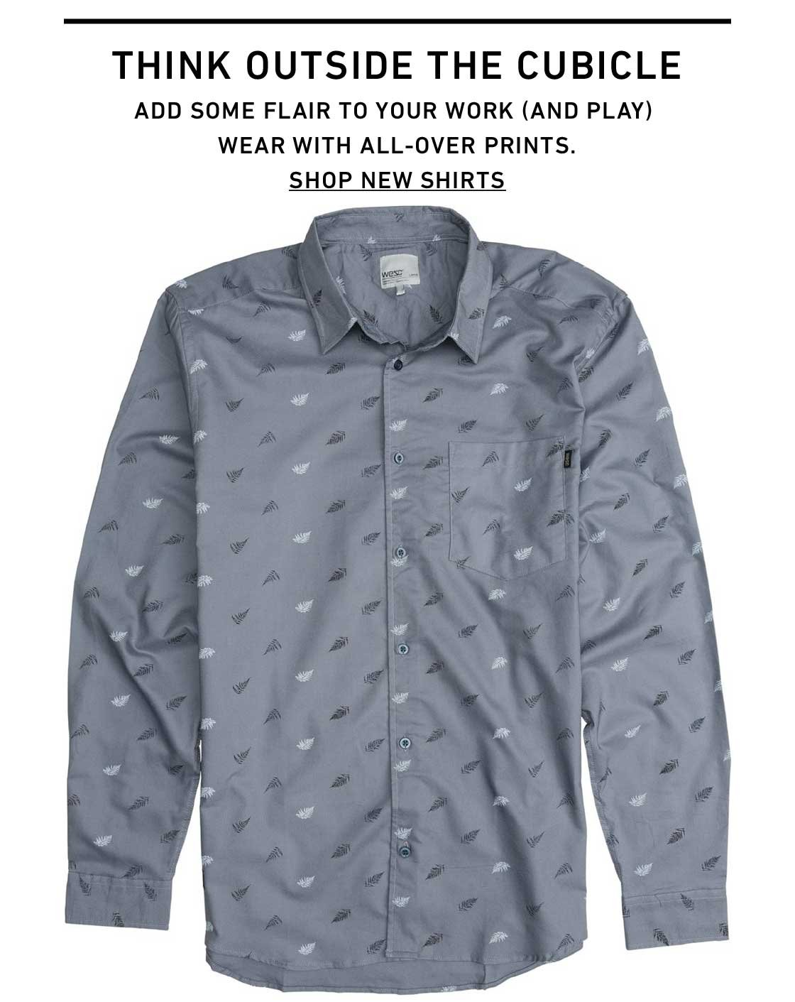 Think Outside the Cubicle. Shop New Shirts