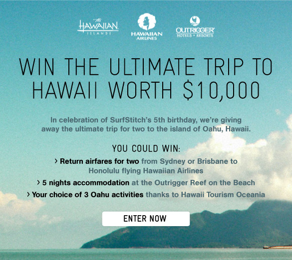 WinThe Ultimate Trip To Hawaii - Enter Now