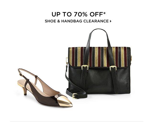Up To 70% Off* Shoe & Handbag Clearance