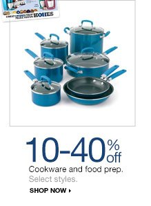 10-40% off  Cookware and food prep. Select styles. shop now