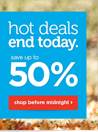 Up to 50% off online ends at midnight!