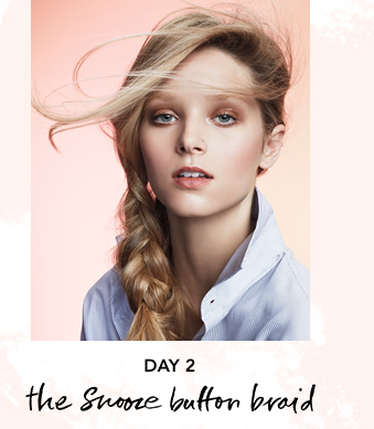 Day 2: the snooze button braid