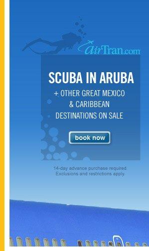 Scuba in Aruba + Other Great Destinations on Sale