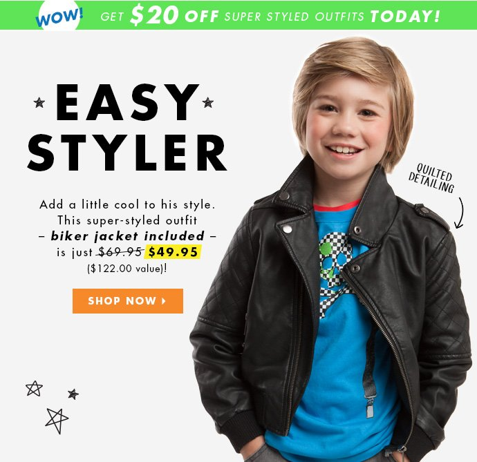 Easy Styler. Add a little cool to his style with our biker jacket! Get $20 Off Today!