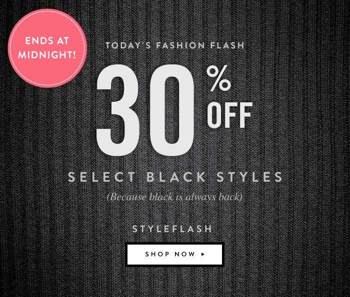 30% Off Select Black Styles