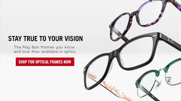 Ray-Ban Optic Frames - Stay True to your Vision