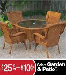 Up to 25% off + Extra 10% off Select Garden & Patio**